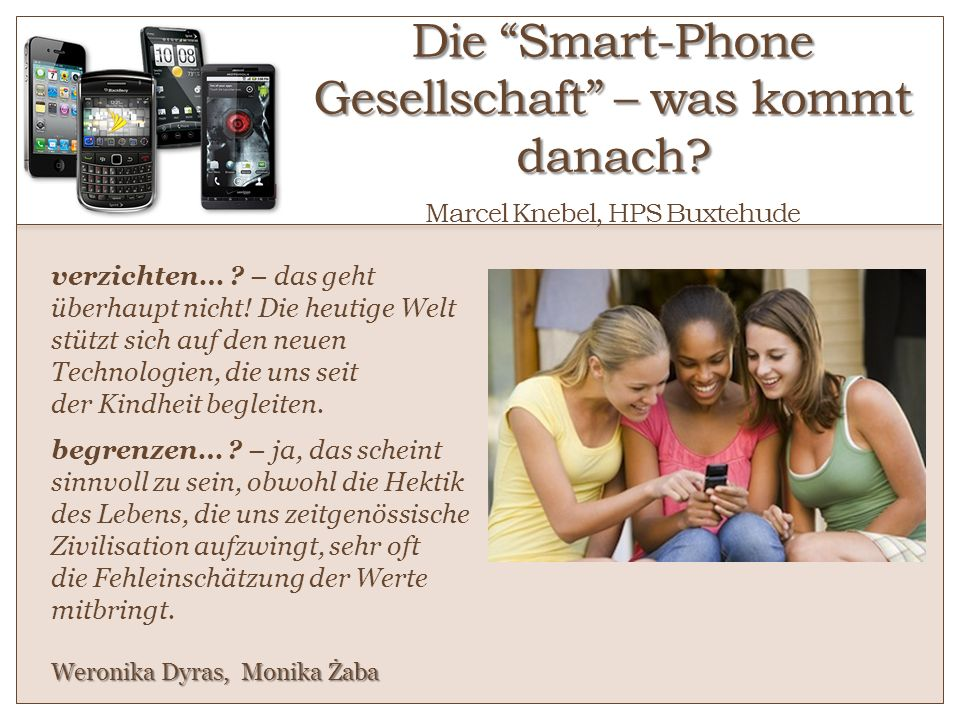 Die Smart-Phone Gesellschaft – was kommt danach