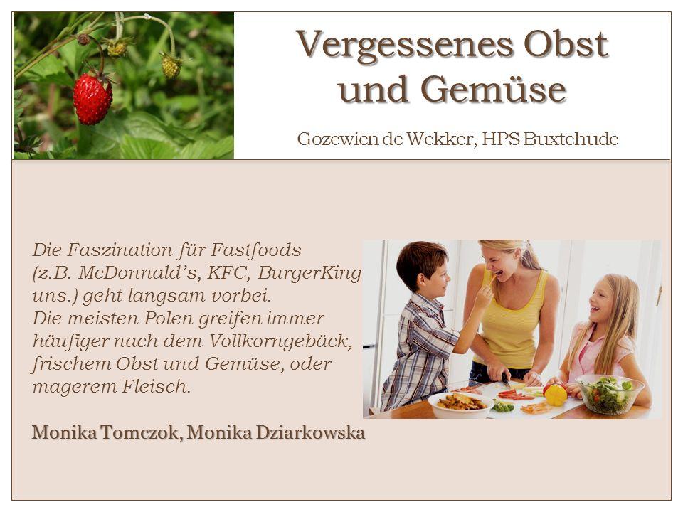 Vergessenes Obst und Gemüse Gozewien de Wekker, HPS Buxtehude