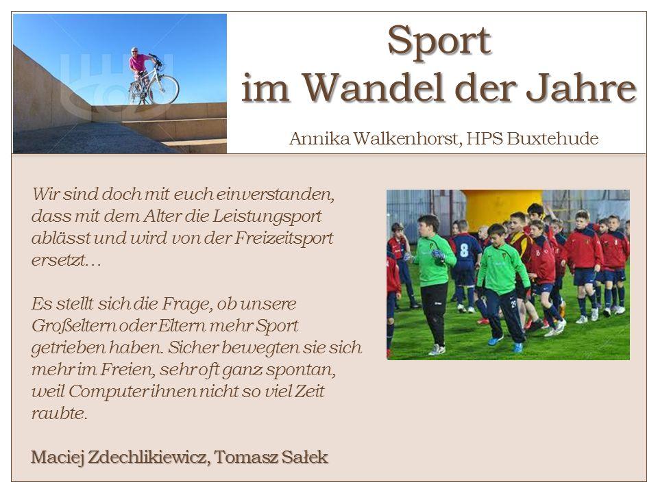 Sport im Wandel der Jahre Annika Walkenhorst, HPS Buxtehude