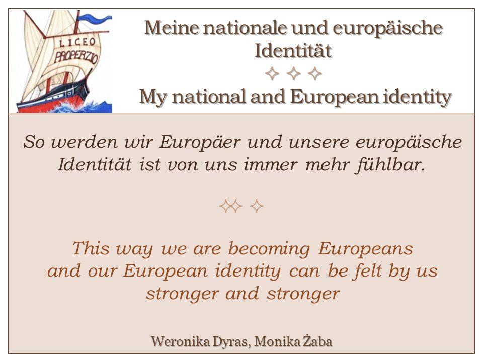 Meine nationale und europäische Identität    My national and European identity