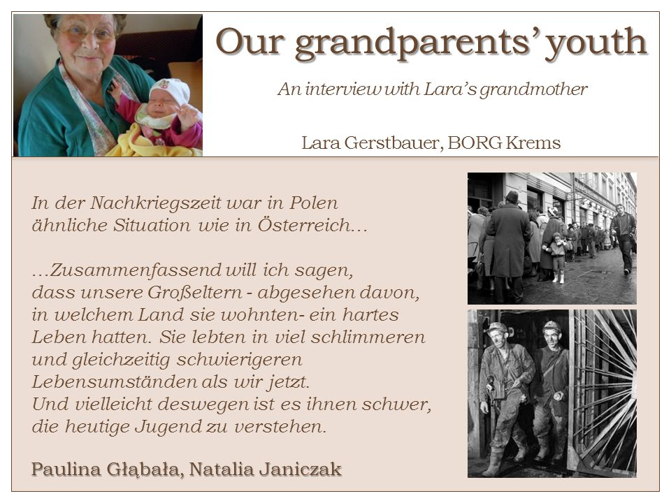 Our grandparents' youth An interview with Lara's grandmother Lara Gerstbauer, BORG Krems
