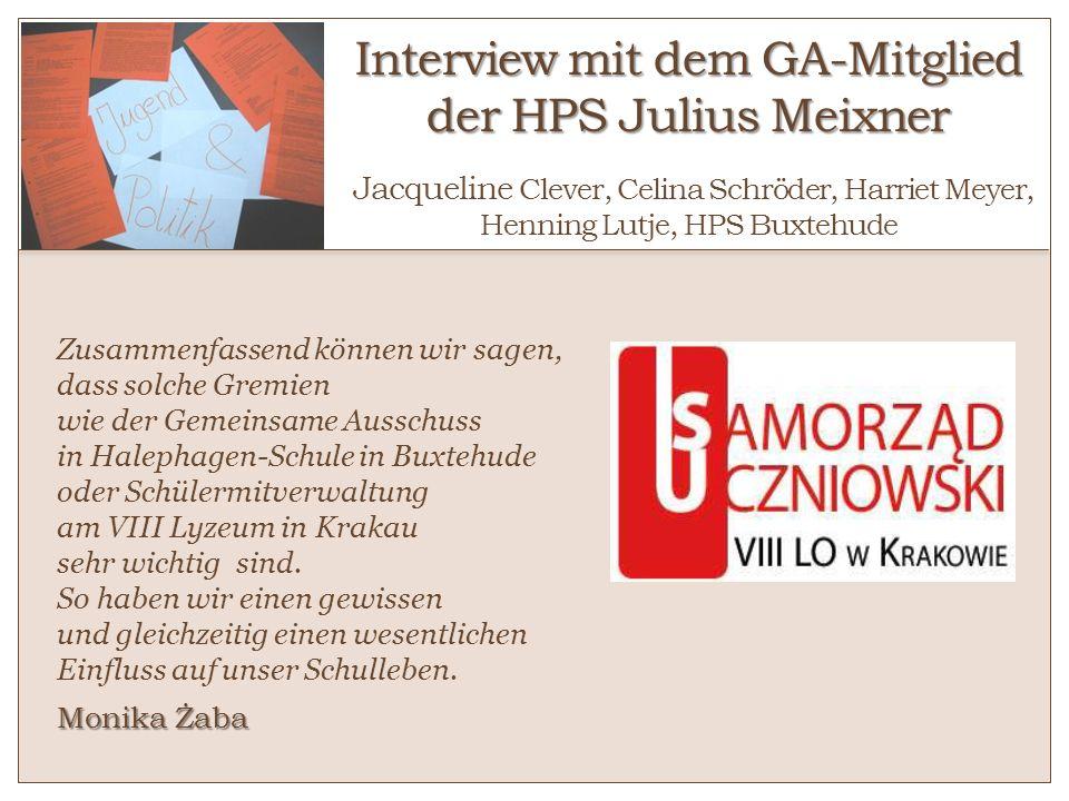 Interview mit dem GA-Mitglied der HPS Julius Meixner o Jacqueline Clever, Celina Schröder, Harriet Meyer, Henning Lutje, HPS Buxtehude