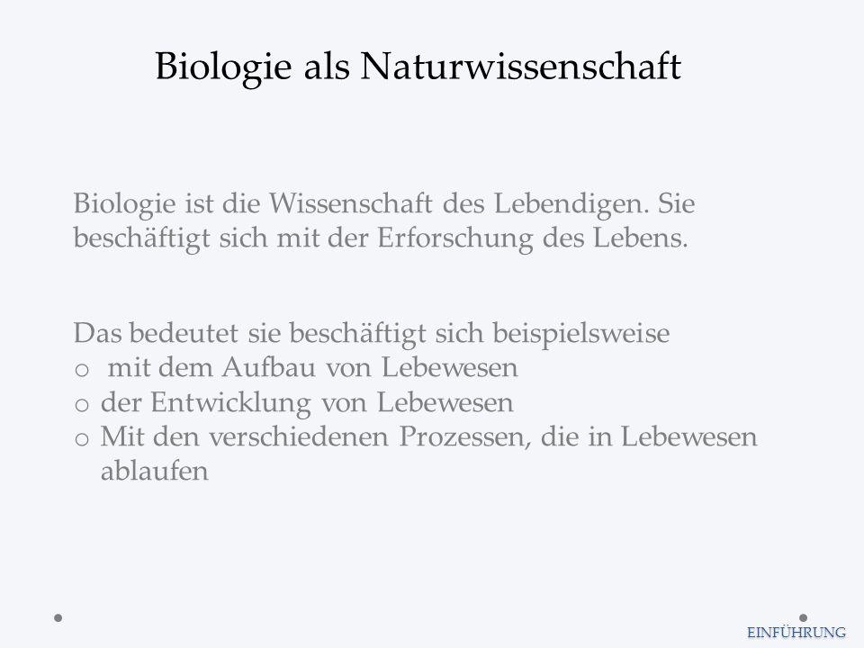 Biologie als Naturwissenschaft