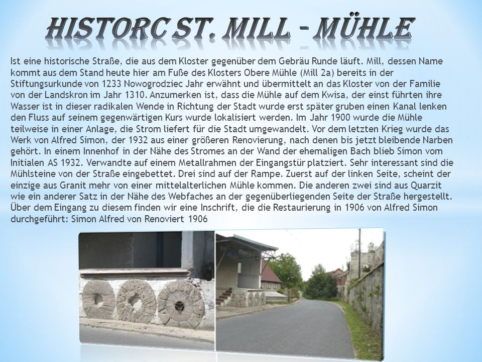 Historc St. Mill - Mühle