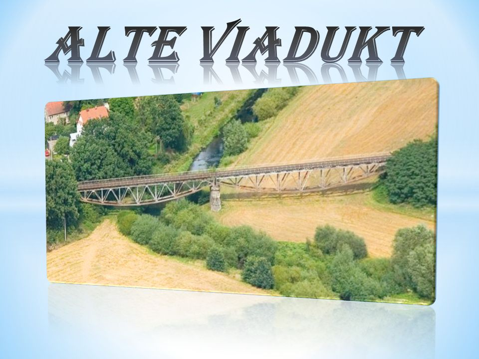 alte Viadukt