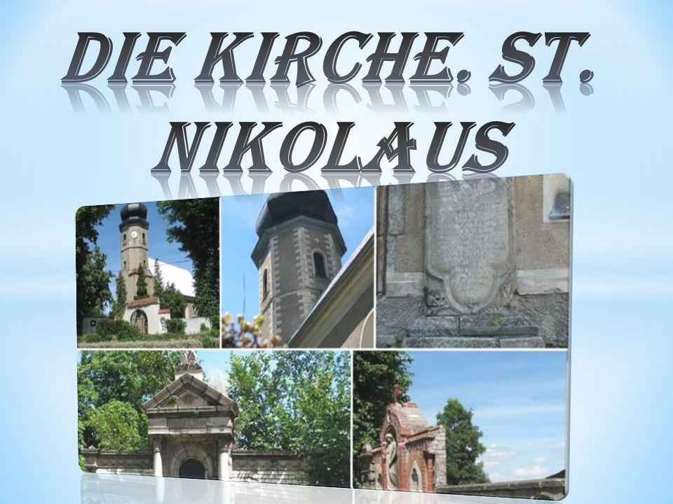 Die Kirche. St. Nikolaus