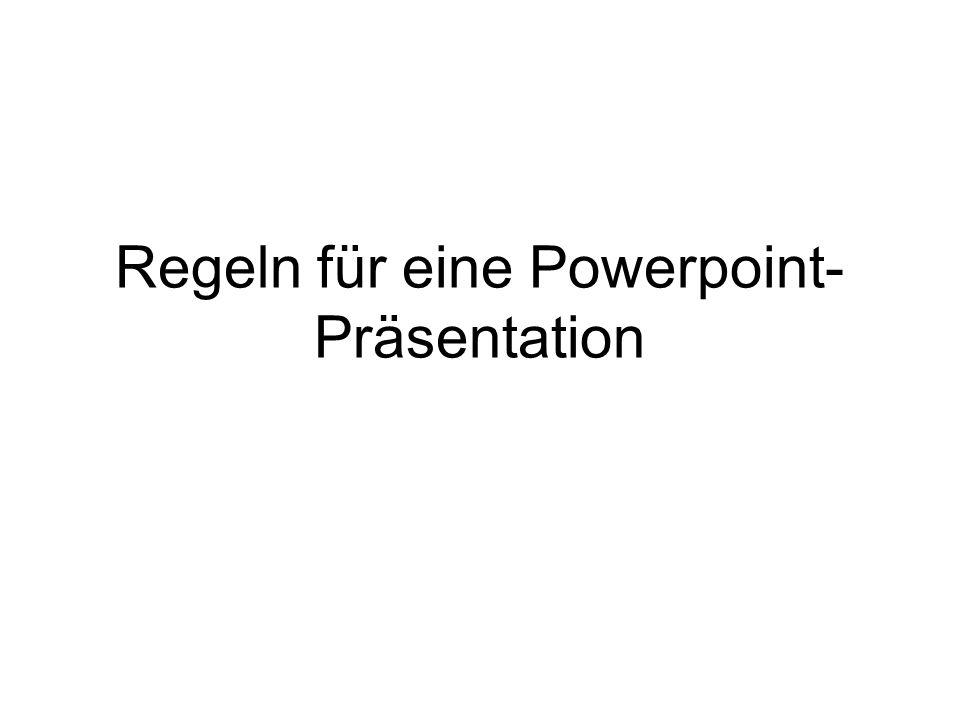Regeln für eine Powerpoint-Präsentation