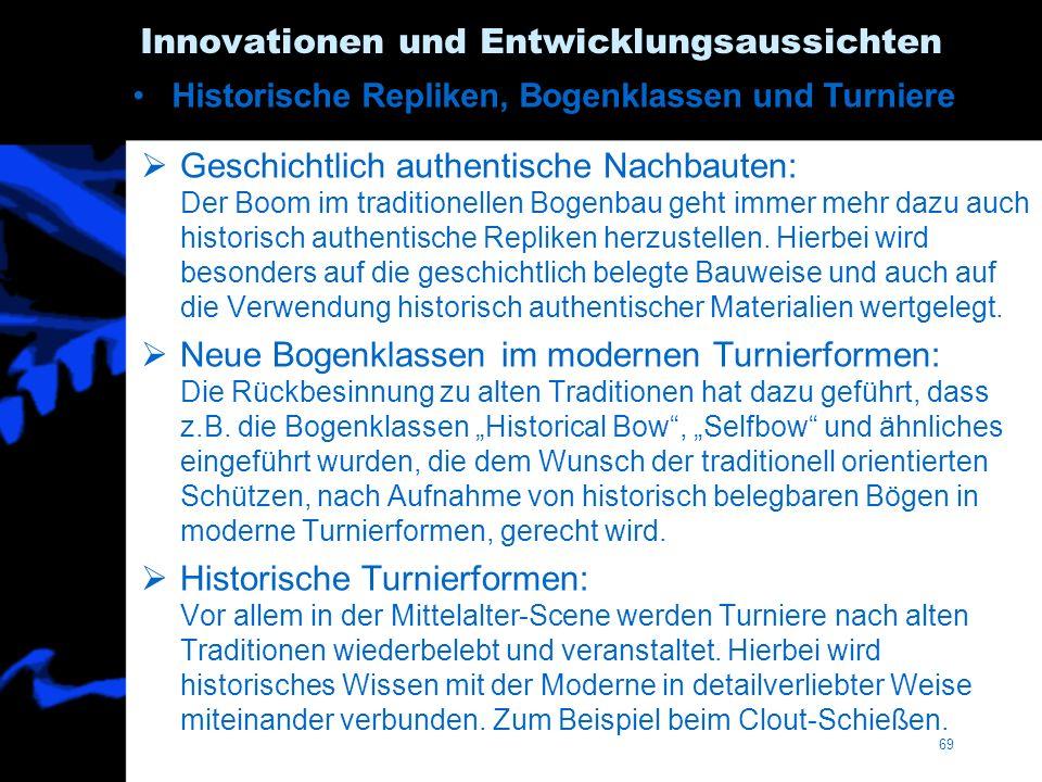 Innovationen und Entwicklungsaussichten