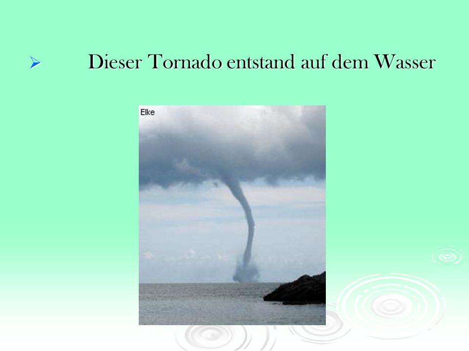 Dieser Tornado entstand auf dem Wasser