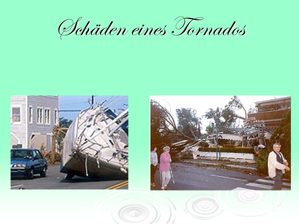 Schäden eines Tornados