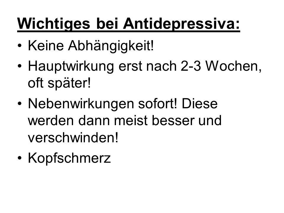 Wichtiges bei Antidepressiva: