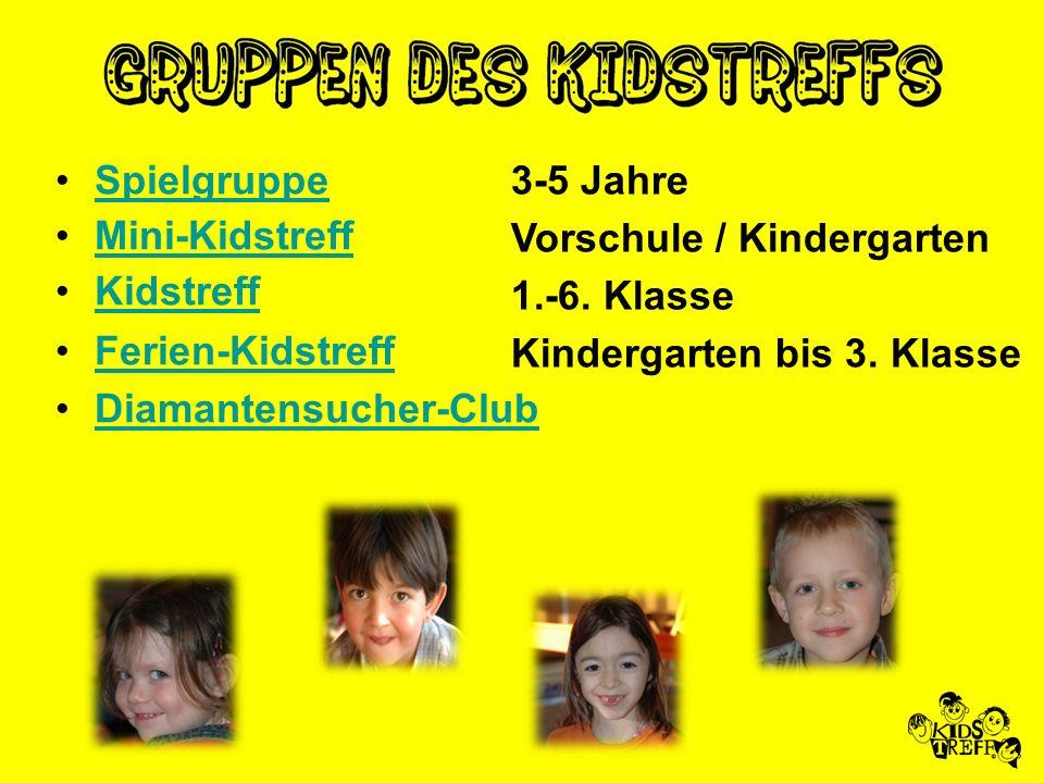 Spielgruppe Mini-Kidstreff. Kidstreff. Ferien-Kidstreff. Diamantensucher-Club. 3-5 Jahre. Vorschule / Kindergarten.