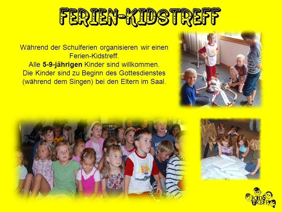 Während der Schulferien organisieren wir einen Ferien-Kidstreff.