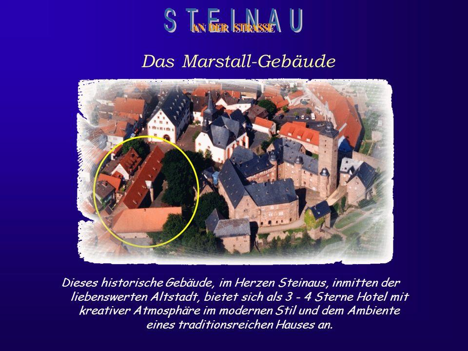 S T E I N A U Das Marstall-Gebäude