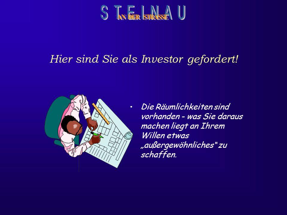 Hier sind Sie als Investor gefordert!