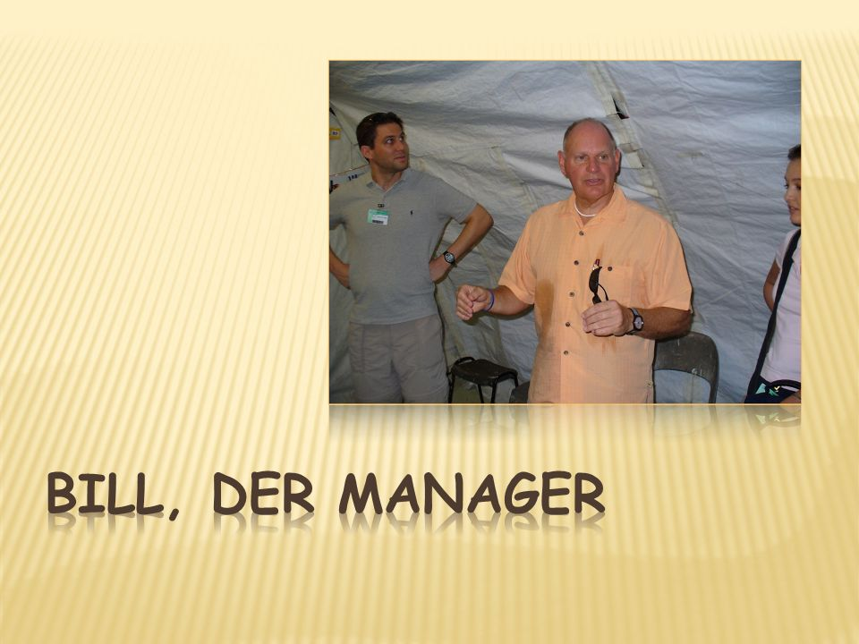 Bill, der Manager