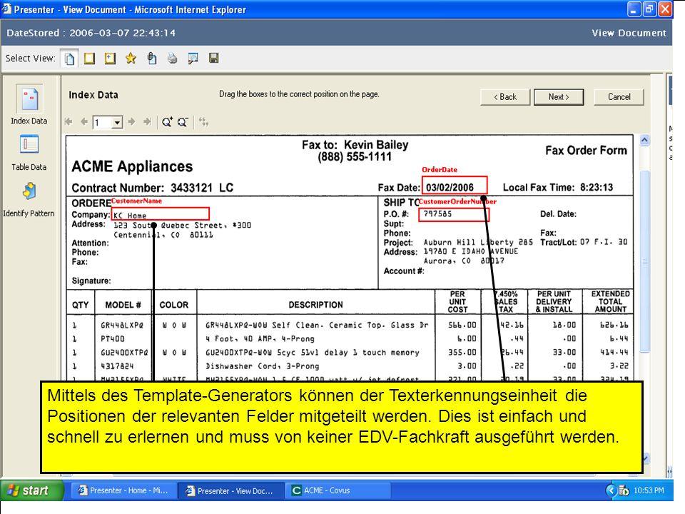 Mittels des Template-Generators können der Texterkennungseinheit die Positionen der relevanten Felder mitgeteilt werden.
