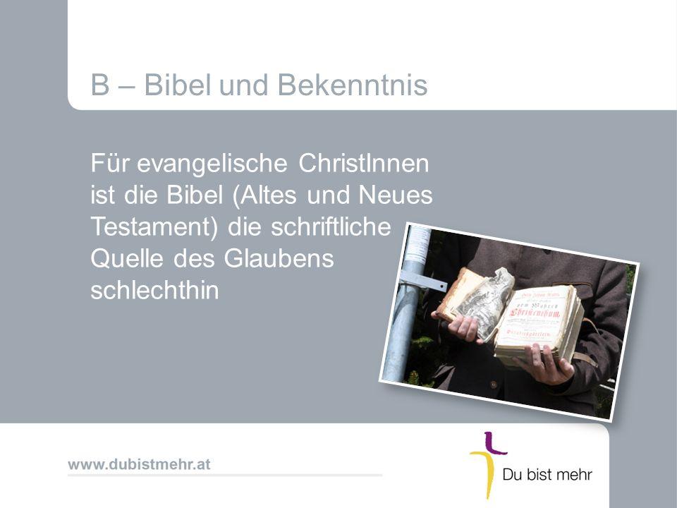 B – Bibel und Bekenntnis