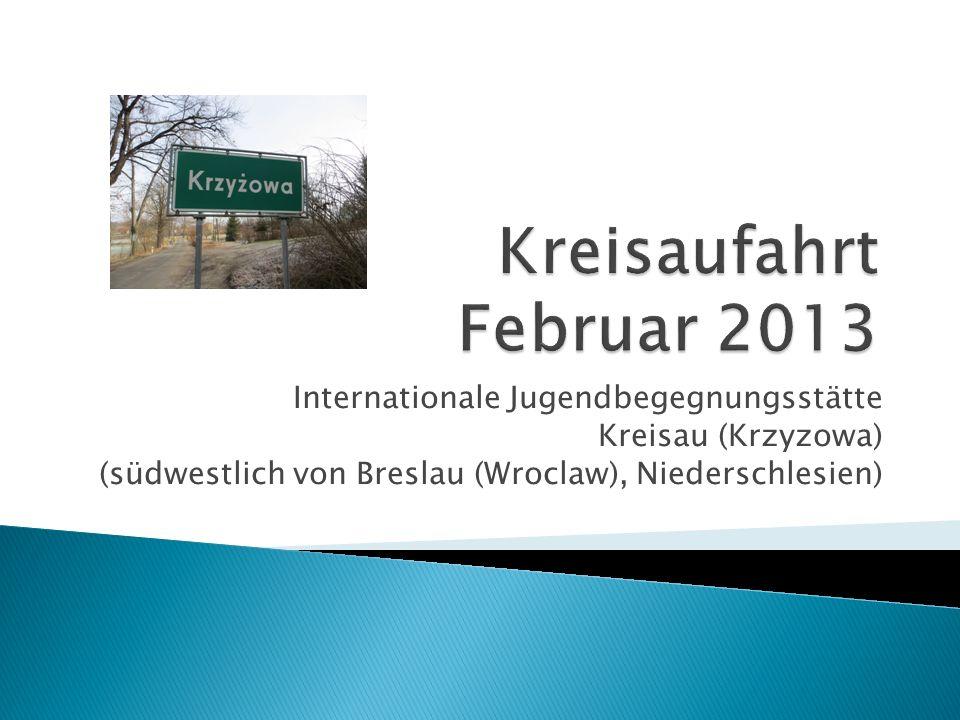 Kreisaufahrt Februar 2013 Internationale Jugendbegegnungsstätte