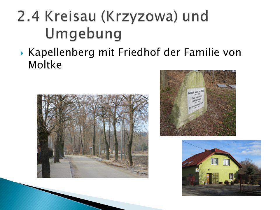 2.4 Kreisau (Krzyzowa) und Umgebung