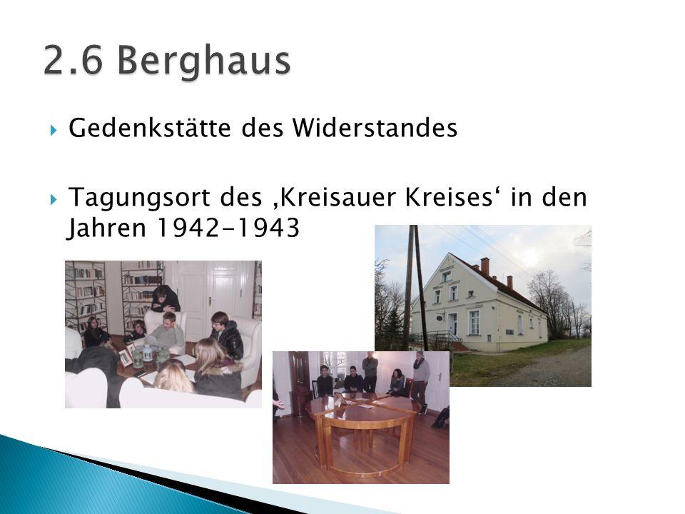 2.6 Berghaus Gedenkstätte des Widerstandes