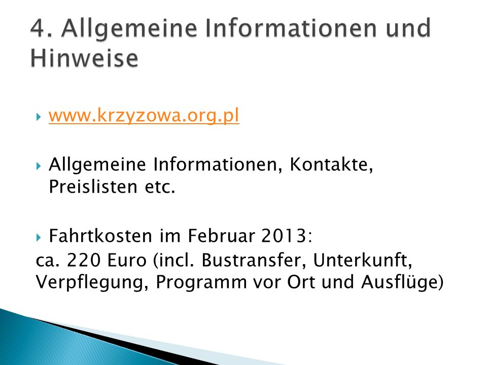 4. Allgemeine Informationen und Hinweise