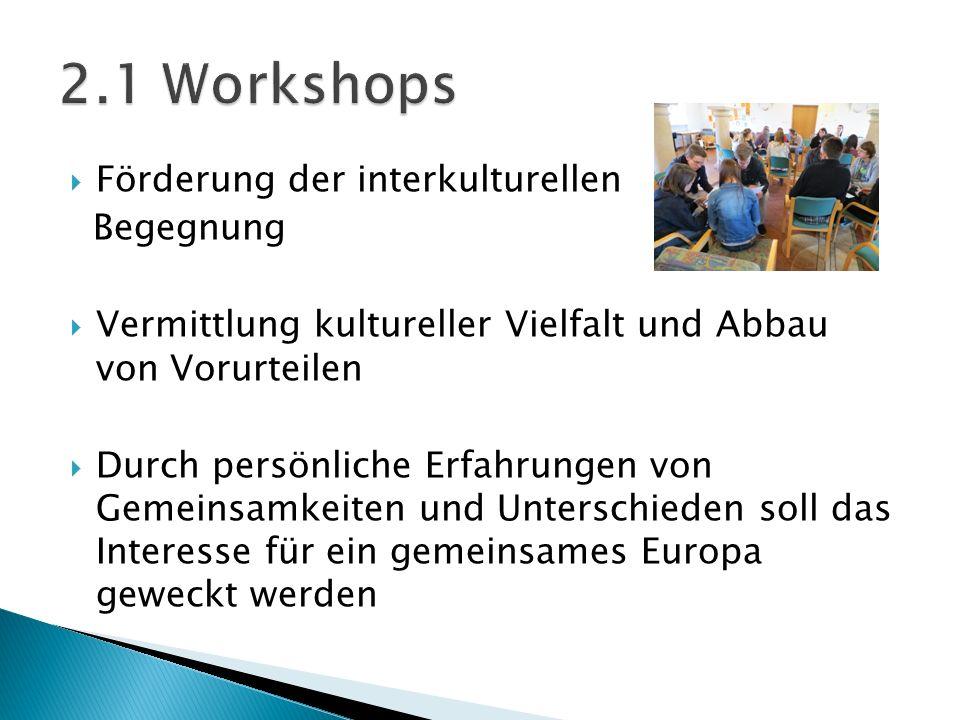 2.1 Workshops Förderung der interkulturellen Begegnung