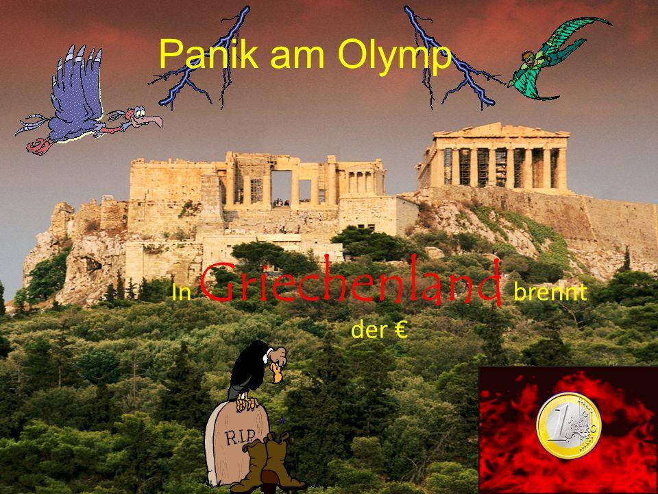 In Griechenland brennt der €