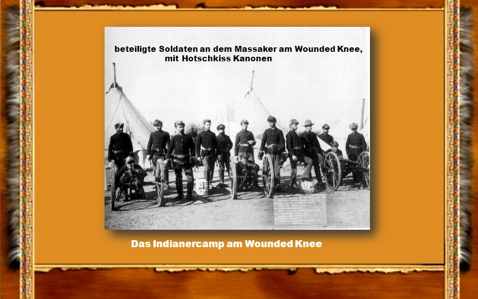 Das Indianercamp am Wounded Knee