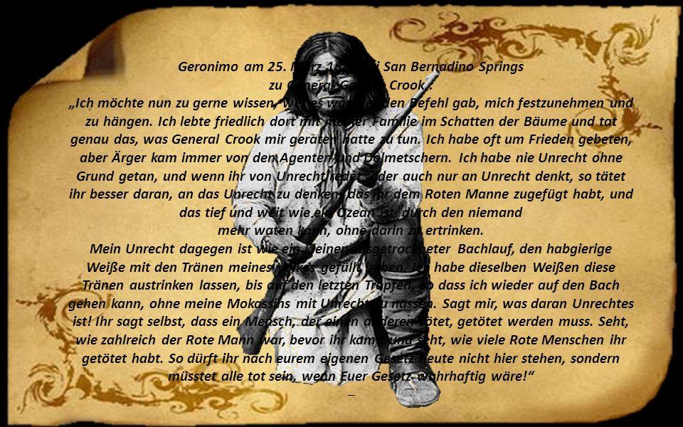 Geronimo am 25. März 1886 bei San Bernadino Springs