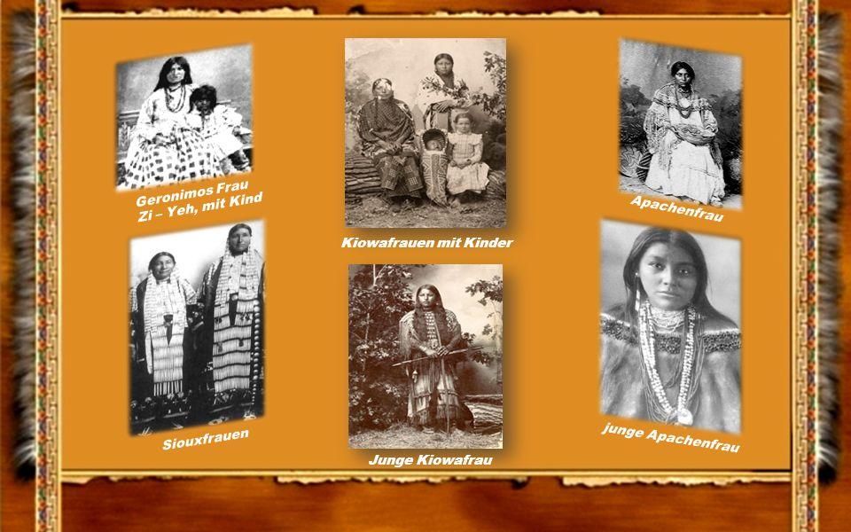 Geronimos Frau Zi – Yeh, mit Kind. Apachenfrau. Kiowafrauen mit Kinder. Siouxfrauen. junge Apachenfrau.