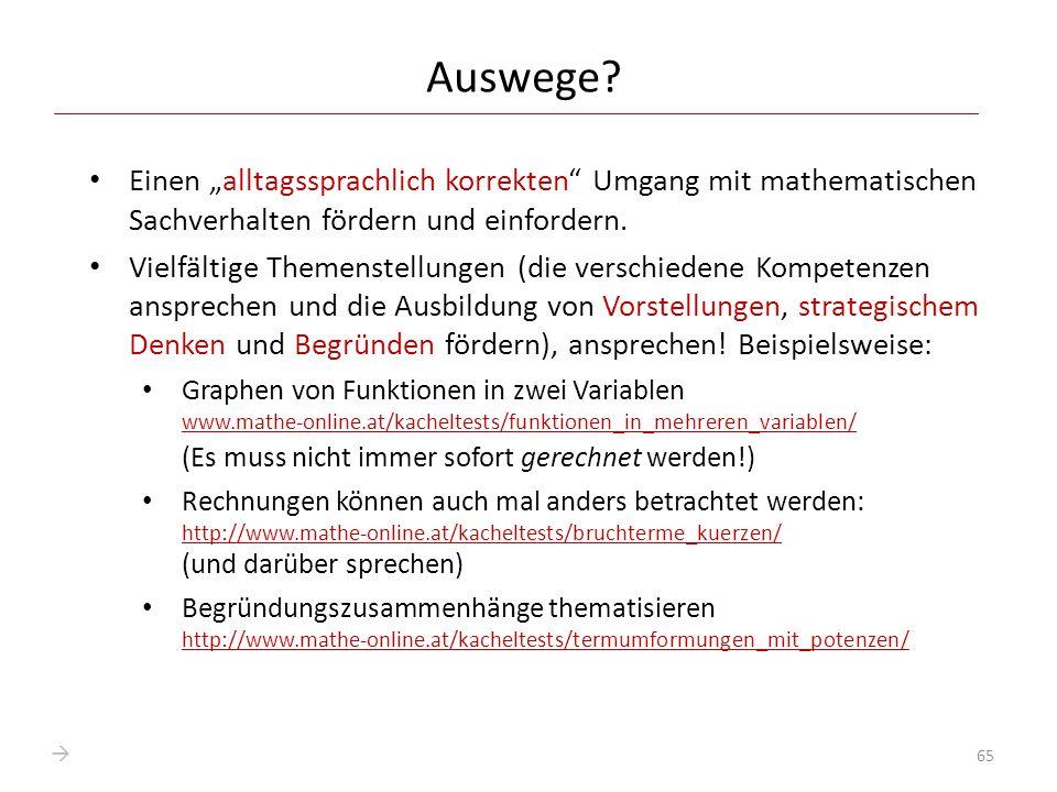 """Auswege Einen """"alltagssprachlich korrekten Umgang mit mathematischen Sachverhalten fördern und einfordern."""