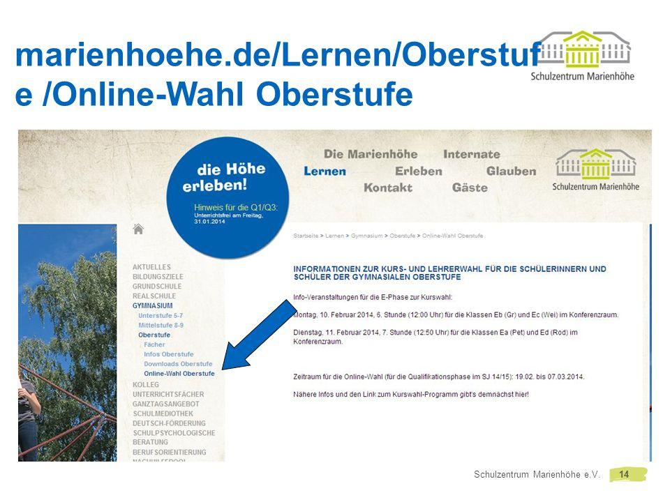 marienhoehe.de/Lernen/Oberstufe /Online-Wahl Oberstufe