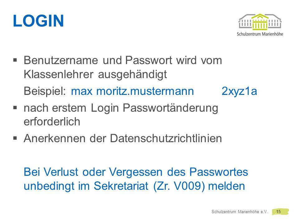 LOGIN Benutzername und Passwort wird vom Klassenlehrer ausgehändigt