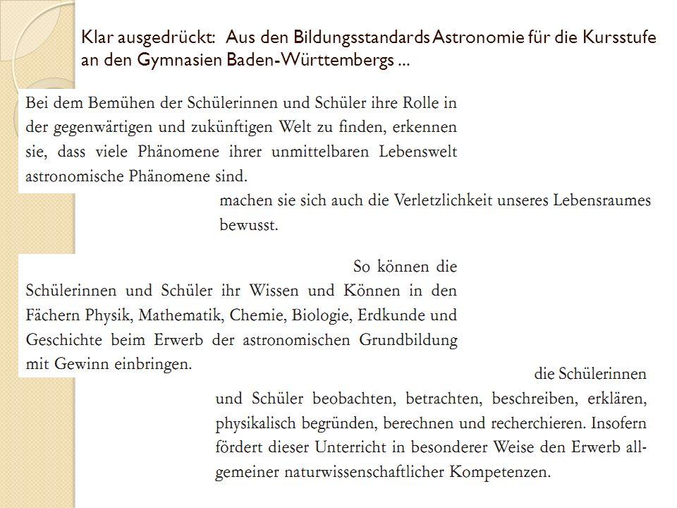 Klar ausgedrückt: Aus den Bildungsstandards Astronomie für die Kursstufe an den Gymnasien Baden-Württembergs ...