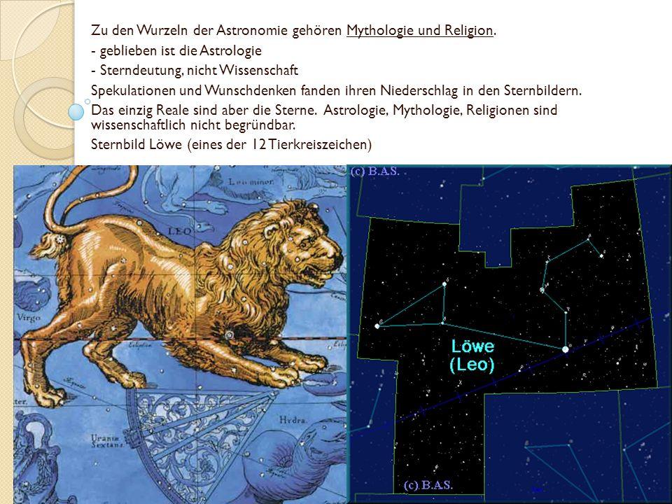 Zu den Wurzeln der Astronomie gehören Mythologie und Religion.