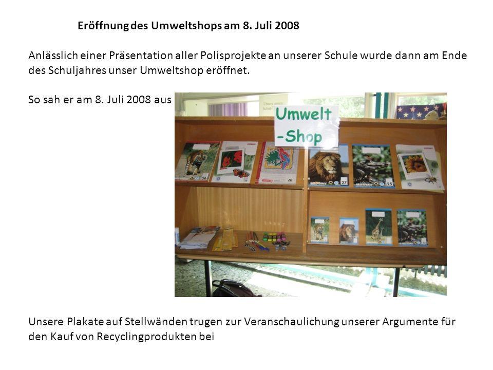 Eröffnung des Umweltshops am 8. Juli 2008