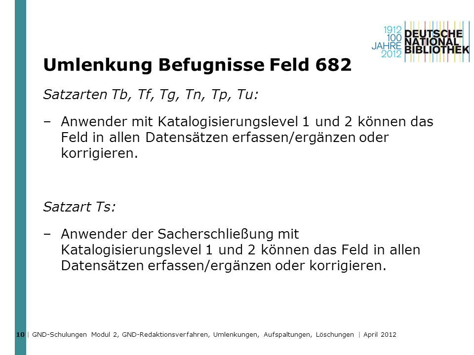Umlenkung Befugnisse Feld 682