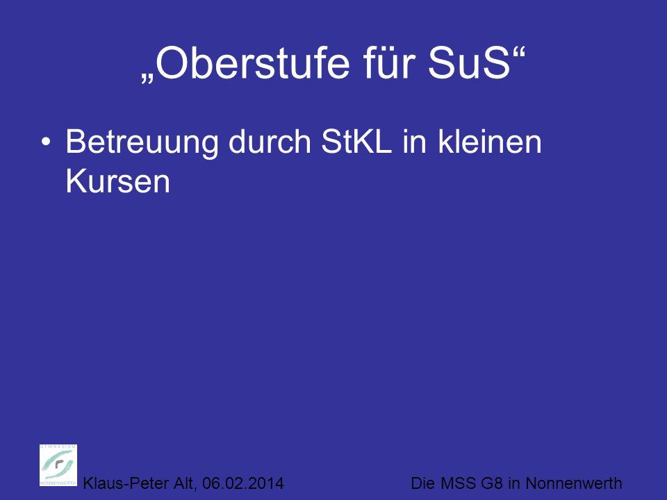 """""""Oberstufe für SuS Betreuung durch StKL in kleinen Kursen"""