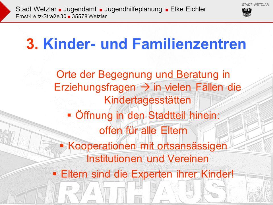 3. Kinder- und Familienzentren