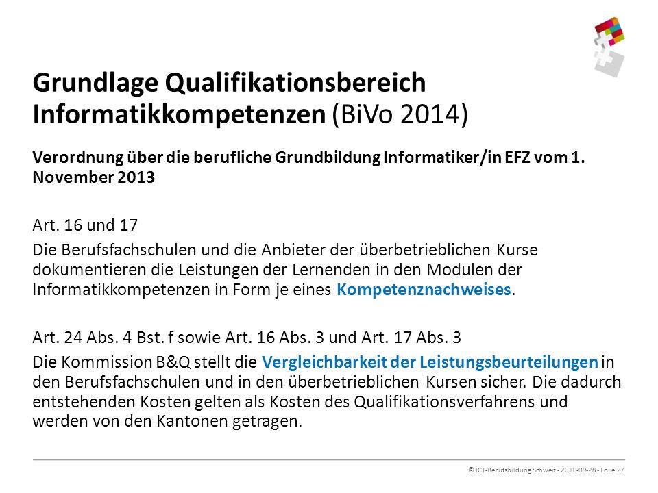 Grundlage Qualifikationsbereich Informatikkompetenzen (BiVo 2014)