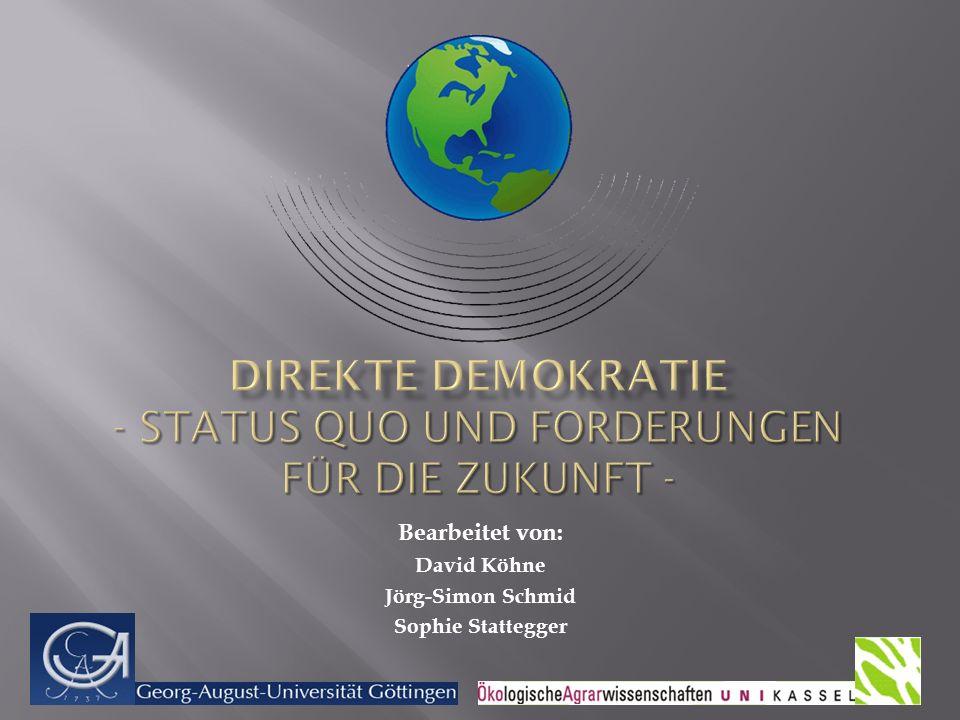 Direkte Demokratie - Status Quo und Forderungen für die Zukunft -