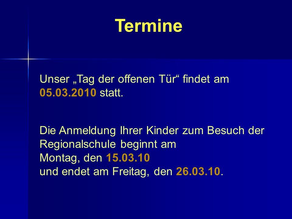 """Termine Unser """"Tag der offenen Tür findet am 05.03.2010 statt."""
