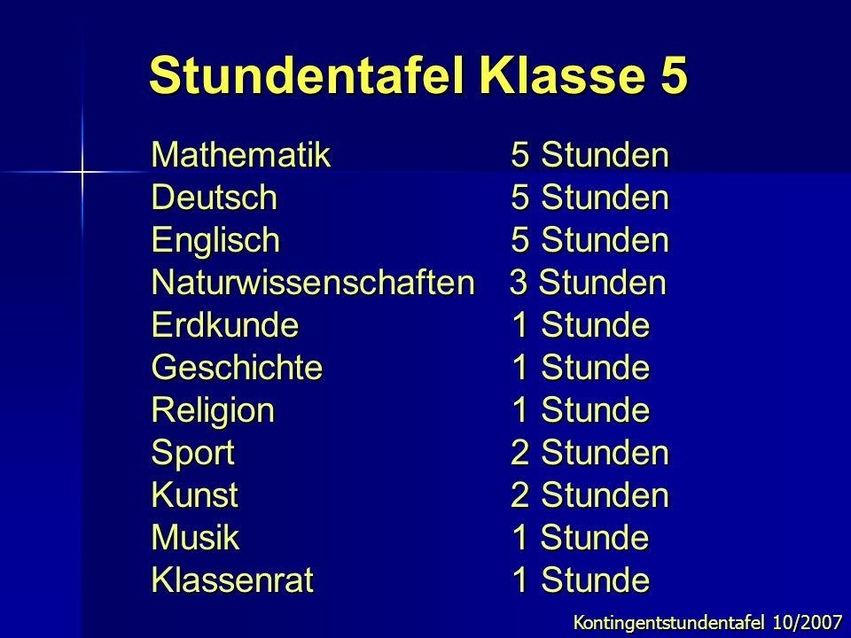 Stundentafel Klasse 5 Mathematik 5 Stunden Deutsch 5 Stunden