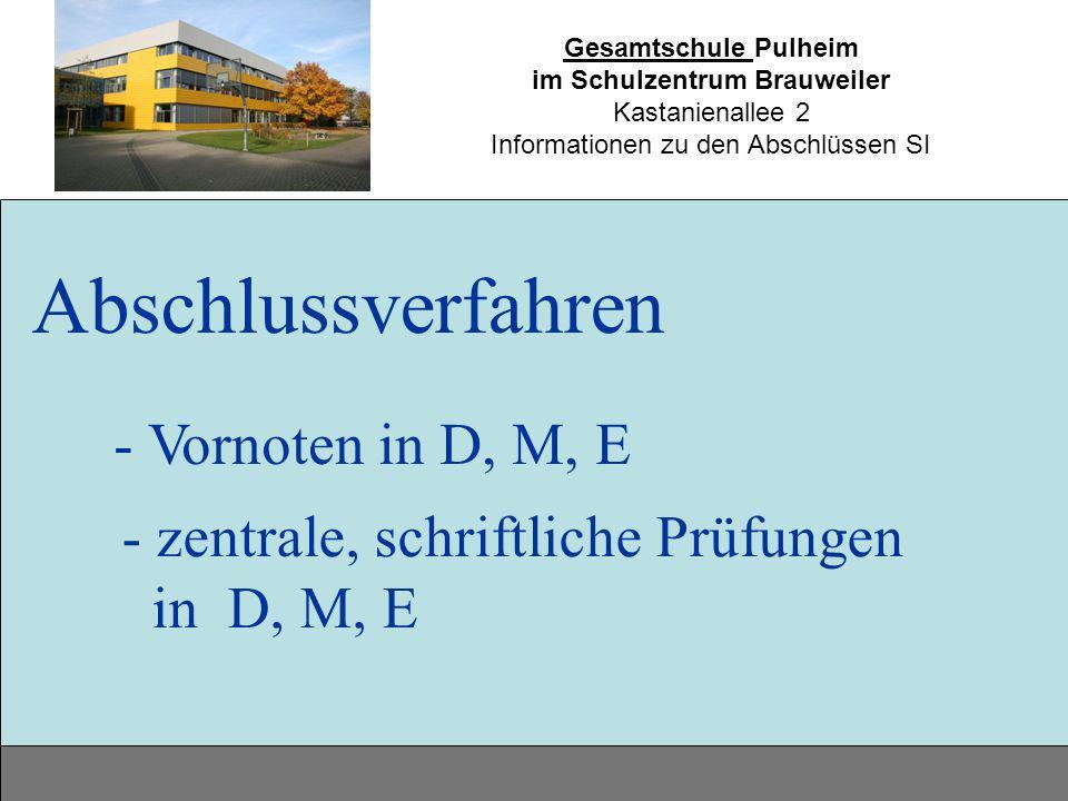 Abschlussverfahren - Vornoten in D, M, E