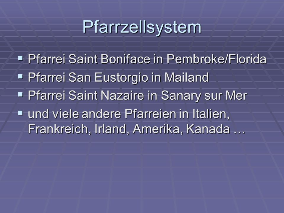 Pfarrzellsystem Pfarrei Saint Boniface in Pembroke/Florida