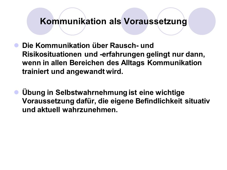 Kommunikation als Voraussetzung