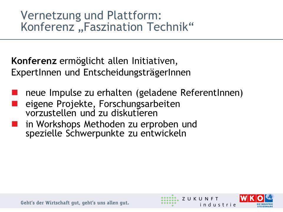 """Vernetzung und Plattform: Konferenz """"Faszination Technik"""