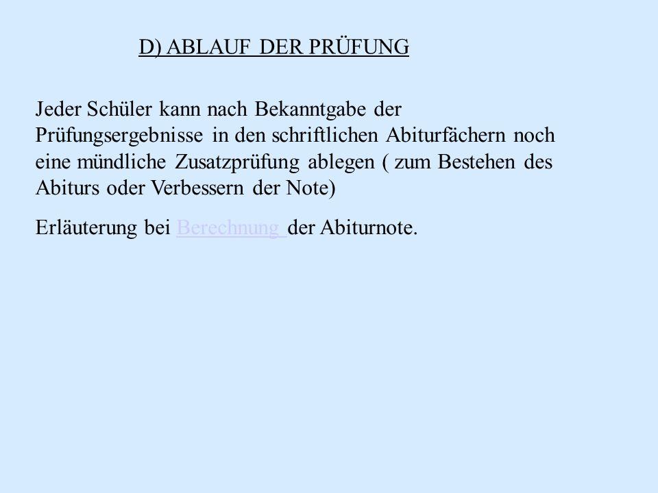 D) ABLAUF DER PRÜFUNG