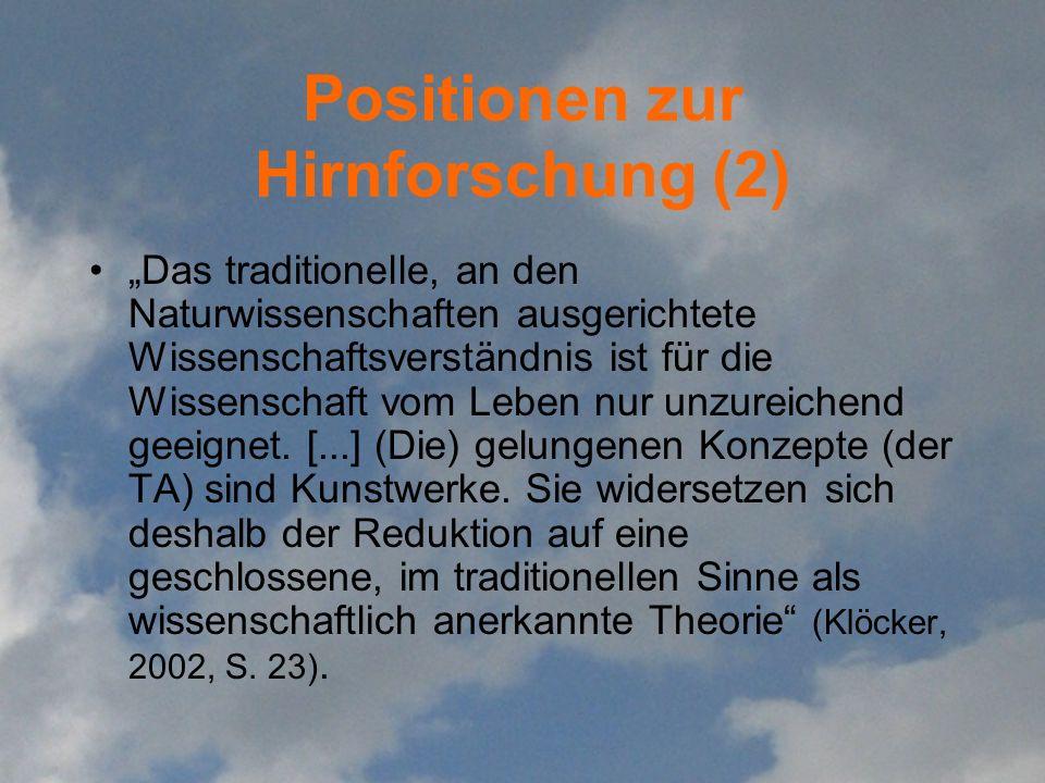 Positionen zur Hirnforschung (2)